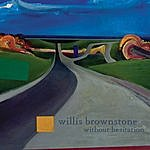 Willis Brownstone Without Hesitation