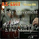 Kinky Movement Re-Edit Volume 006