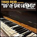Thad Reid Top Of The Heights (Single)