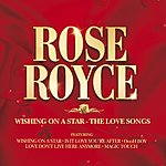 Rose Royce Wishing On A Star - The Love Songs
