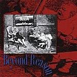Beyond Reason Beyond Reason