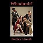 Bradley Sowash Whodunit?