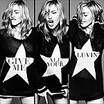 Madonna Give Me All Your Luvin' (Single)