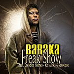 Baraka Freak Show