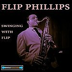 Flip Phillips Swinging With Flip Remastered