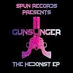 Gunslinger The Hedonist Ep