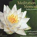 Dean Evenson Meditation Moment