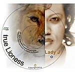Lady J True Lioness - Single