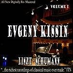 Evgeny Kissin Evgeny Kissin - Liszt, Schumann Volume 1