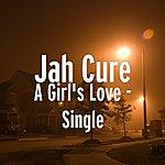 Jah Cure A Girl's Love - Single