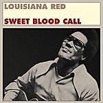 Louisiana Red Sweet Blood Call