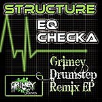 Structure Eq Checka-Grimey Drumstep Remix Ep