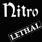 Nitro Lethal (30th Anniversary Edition)