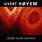 Sivert Høyem Long Slow Distance