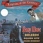 Beny Moré Legends Of The Century