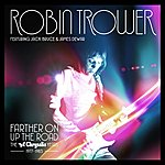 Robin Trower Farther On Up The Road: The Chrysalis Years (1977-1983)