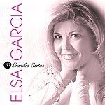 Elsa Garcia 10 Grandes Exitos