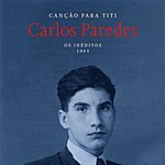 Carlos Paredes Canção Para Titi (Os Inéditos - 1993)