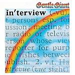 Gentle Giant In'terview (2012 - Remaster)