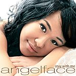 Angelface Stay With Me (Single)