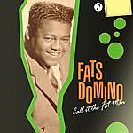 Fats Domino Call It The Fat Man