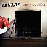 Ben Weaver Mirepoix Ands Smoke