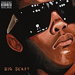 Killer Mike Big Beast (Feat. Bun B, T.I., And Trouble)