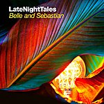 Belle & Sebastian Late Night Tales - Belle & Sebastian (Volume 2)