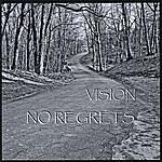 Vision No Regrets