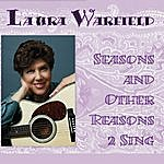 Laura Warfield Seasons And Other Reasons 2 Sing