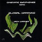 Jack Warner Cinematic Symphonies-Global Warming-Sonic