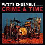 Watts Two Suites For Crime & Time