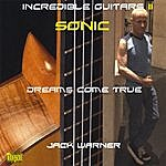 Jack Warner Incredible Guitars II-Dreams Come True-Sonic CD