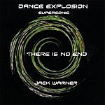 Jack Warner Dance Explosion-There Is No End-Supersonic