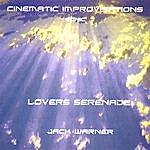 Jack Warner Cinematic Improvisations-Lovers Serenade-Sonic