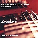 Jack Warner Incredible Guitars-Expressive-Solosonic
