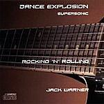 Jack Warner Dance Explosion - Rocking 'n' Rolling-Supersonic