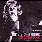 Vivian George Shameless