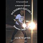Jack Warner Incredible Guitars II-Dreams Come True-Supersonic-5.1 DVD-Audio