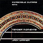Jack Warner Incredible Guitars-Tender Moments-Sonic