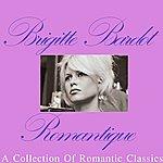 Brigitte Bardot Romantique: A Collection Of Romantic Classics