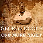 George Nooks One More Night