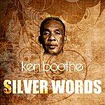 Ken Boothe Silver Words