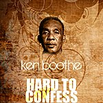 Ken Boothe Hard To Confess