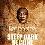 Ken Boothe Steep Dark Decline