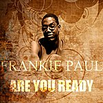 Frankie Paul Are You Ready
