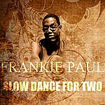 Frankie Paul Slow Dance For Two