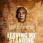 Ken Boothe Leaving Me Standing