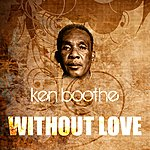 Ken Boothe Without Love