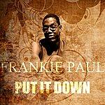 Frankie Paul Put It Down